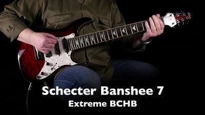 Schecter Banshee 7 Extreme BCHB