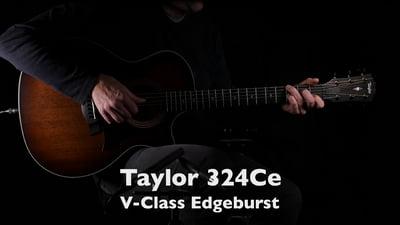Taylor 324Ce V-Class Edgeburst