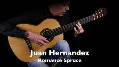 Juan Hernandez Romance Spruce