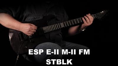ESP E-II M-II FM STBLK